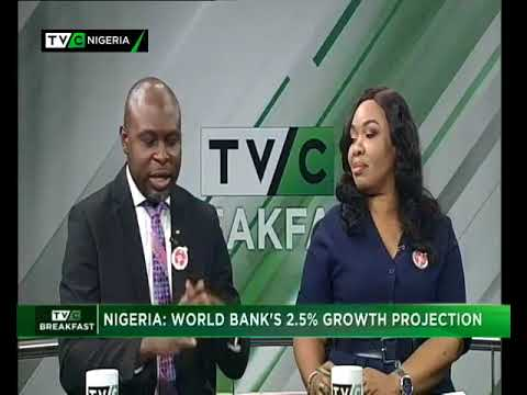 TVC Breakfast 15th January 2018 | Nigeria: World Bank's 2.5% growth projection