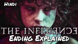 The Influence (2019) | Ending Explained In Hindi | Movie Explained In Hindi