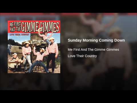 Sunday Morning Coming Down