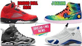 AIR JORDAN 5 RAGING BULL 2021, J BALVIN JORDAN 1, JORDAN 6 SMOKE GREY, AJ14 HYPER ROYAL AND MORE