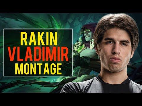 Rakin Vladimir Montage | Best Vladimir Plays [IRIOZVN]