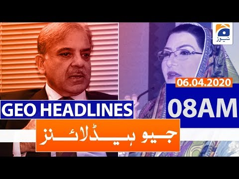 Geo Headlines 08 AM | 6th April 2020