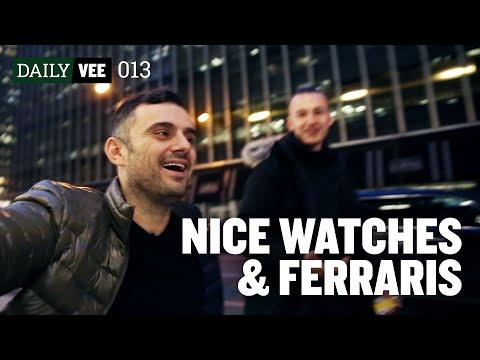 NICE WATCHES & FERRARIS | DailyVee 013