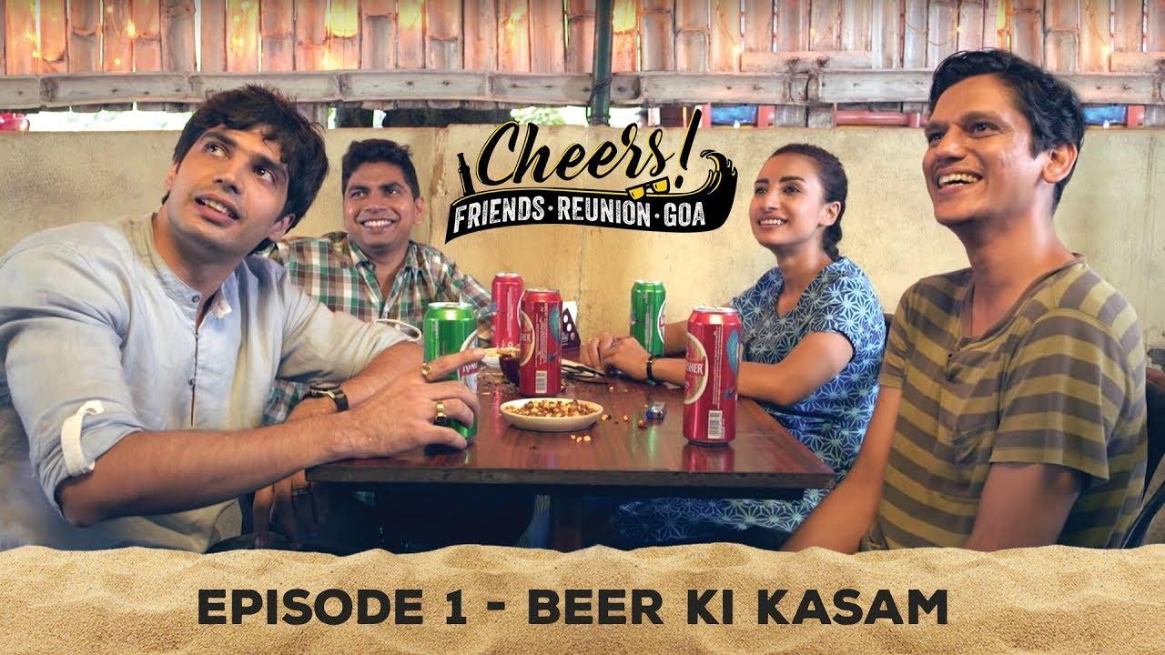 Download Cheers - Friends. Reunion. Goa | Web Series | Episode 1- Beer Ki Kasam | Cheers!