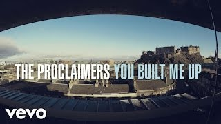 The Proclaimers - You Built Me Up (Official Video)