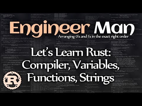Let's Learn Rust: Compiler, Variables, Functions, Strings