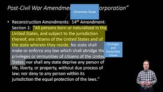 Constitutional Law: Post Civil War Amendments
