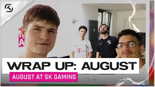 AUGUST AT SK GAMING | WRAP UP