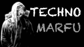 MARFU TECHNO DJ SET 06 AUGUST 2013    ⒽⒹ ⓋⒾⒹⒺⓄ