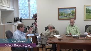 Shaftsbury Select Board  // 09/2/21