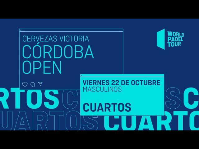 Cuartos de final Masculinos -  Cervezas Victoria Córdoba  Open 2021  - World Padel Tour