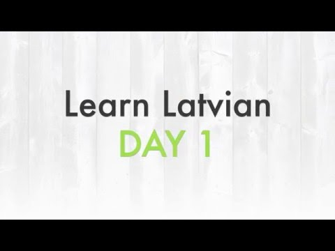 Learn Latvian - DAY 1 (greetings)