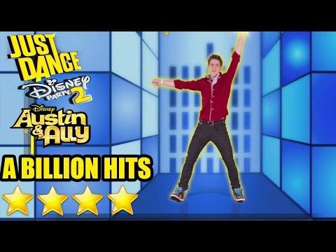 Just Dance Disney Party 2 - Austin & Ally : A Billion Hits - 4 Stars Gameplay [ HD ]