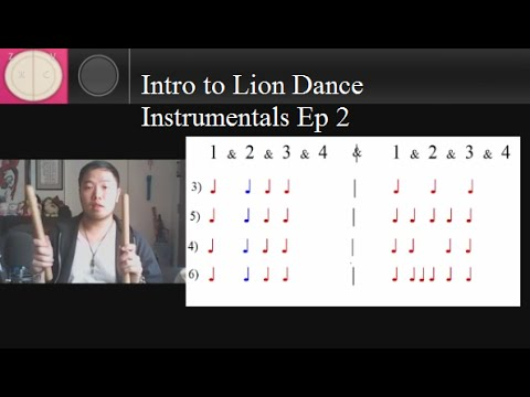 Intro to Lion Dance Instrumentals with Bryant - Ep 2 - Walking Beats and Drum Rolls