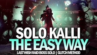 Solo Kalli - The Easy Way (Last Wish Raid Boss) [Destiny 2]