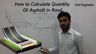 How to Calculate Quantity for Asphalt in Road.