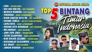 5 Bintang Top Dari Timur Indonesia (Official Music Audio)