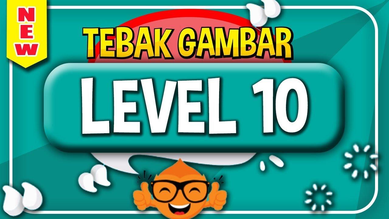 Jawaban Tebak Gambar Level 10 Sepuluh Update Terbaru Youtube