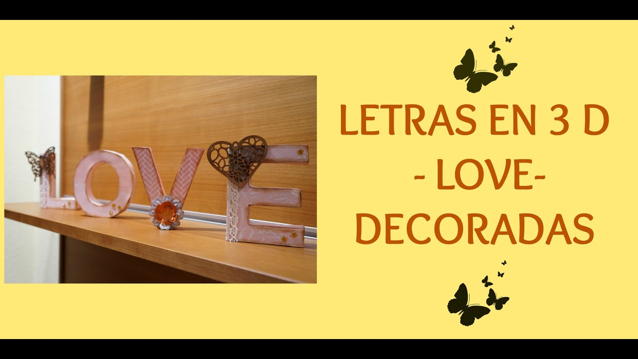 Letras Decoradas Scrap Letras Decoradas 3d Love Letras De Cartón Alteradas Con