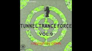 Tunnel Trance Force Vol  09 (Mix 2)