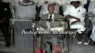 Bishop R. W. McMurray - Your Redemption Draweth Nigh Pt2