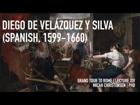 Diego Velázquez: A Lecture on the Painter's Development, Career, and Masterworks
