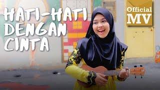 Sheryl -  Hati Hati Dengan Cinta (Official Music Video)
