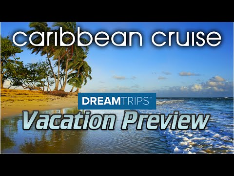 [DreamTrips Vacation Preview] Caribbean Cruise to Panama Canal