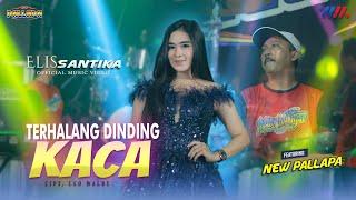 Elis Santika Ft New Pallapa Terhalang Dinding Kaca Live Concert Wahana