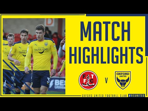 Fleetwood Town Oxford Utd Goals And Highlights