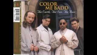 Color Me Badd - The Earth, The Sun, The Rain (Radio Edit) HQ