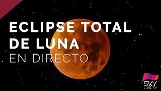 Eclipse Total de Luna - Directo