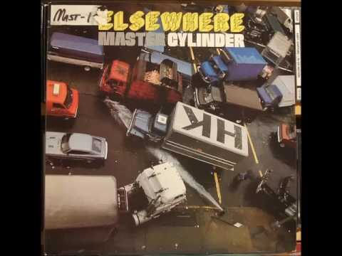 MASTER CYLINDER - Elsewhere (1981)