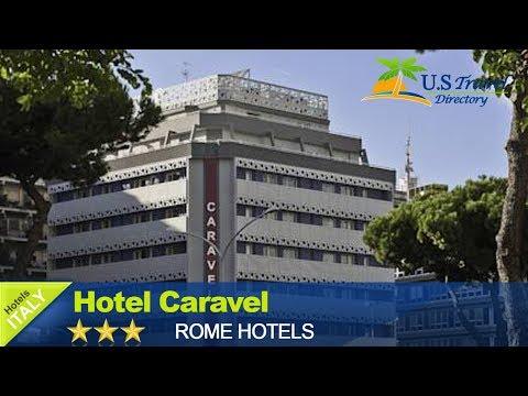 Hotel Caravel - Rome Hotels, Italy