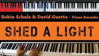 Robin Schulz & David Guetta ft.Cheat Codes - Shed A Light - HIGHER Key (Piano Karaoke / Sing Along)