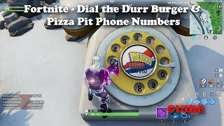 Fortnite Dial The Durr Burger And Pizza Pit Phone Numbers