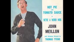 John Meillon - Hot Pie and Tomato Sauce (1967)