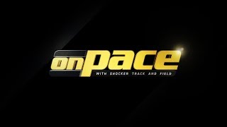 On Pace with Shocker Track and Field: Episode 7