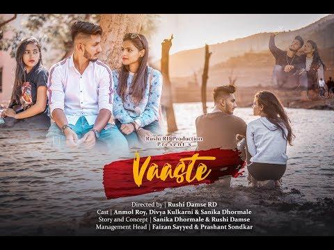 Vaaste song | Dhvani Bhanshali | Anmol Roy | Divya Kulkarni | Sanika Dhormale | Rushi RD Production