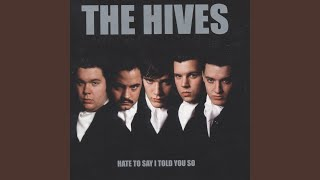 Provided to YouTube by IIP-DDS The Hives Are Law, You Are Crime · T...
