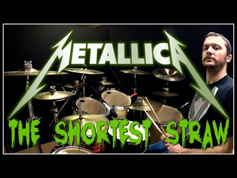 METALLICA - The Shortest Straw - Drum Cover