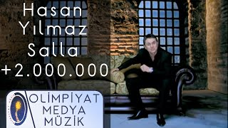 Hasan Yılmaz & Salla (Klip)