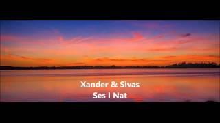 Xander Feat. Sivas - Ses I Nat