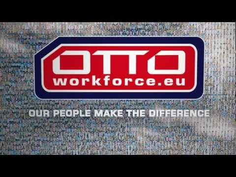 OTTO Work Force  OUR PEOPLE MAKE THE DIFFERENCE