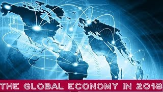 RUSSIAN TV: Five Business Trends That Will Shape the World Economy in 2018