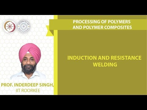 Lecture 33: Induction and resistance welding