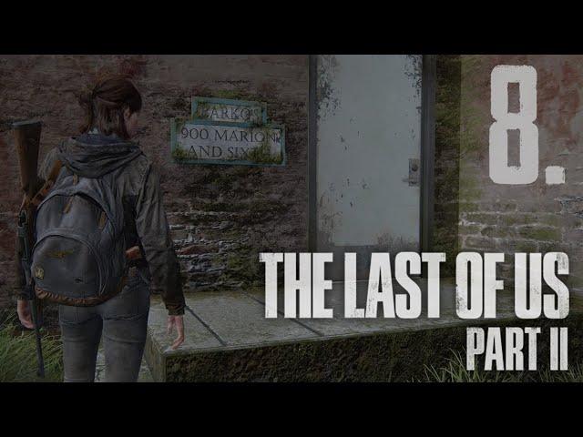 The Last of Us Part II (HUN) Végigjátszás 8. rész | Magyar Felirattal | PS4 Slim HD