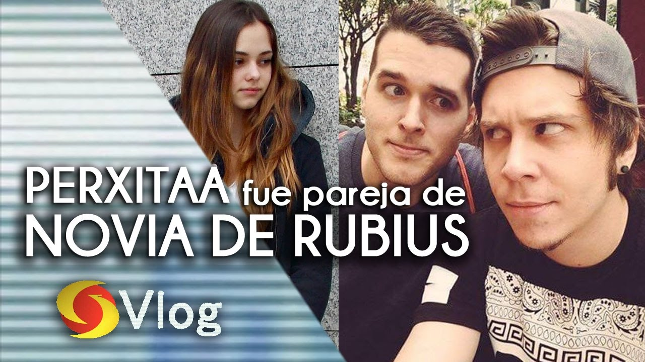 PERXITAA fue pareja de LA NOVIA DE RUBIUS , IRIVA ?   SECRETOS ...