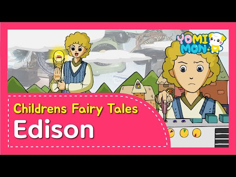 The Great Inventor 'Edison' | Yomimon | Biographies for kids