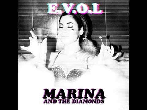 EVOL  MARINA AND THE DIAMONDS NEW SONG 2013 LYRICS HD